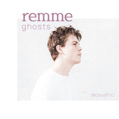 ghosts (acoustic) von remme