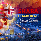 Chabuka's Jingle Bells by Shara