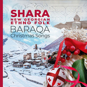Baraqa Christmas Songs by Shara