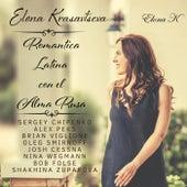 Romantica Latina Сon el Alma Rusa von Elona Krasavtseva