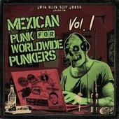 Punk Rock Shit Press - Mexican Punk for Worldwide Punkers, Vol. 1 by Various Artists