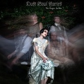 The Plague Garden by Dust Bowl Faeries