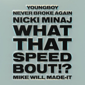 What That Speed Bout!? de Mike Will Made-It
