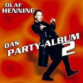 Das Party-Album 2 von Olaf Henning