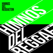 Himnos del Reggaeton de Various Artists