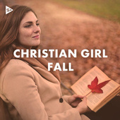 Christian Girl Fall by Various Artists