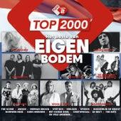 Top 2000 - Het Beste Van Eigen Bodem van Various Artists
