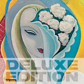Layla And Other Assorted Love Songs (50th Anniversary Deluxe Edition) by Derek and the Dominos