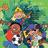 Let's Have an Adventure by Kidzone