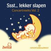 Ssst... lekker slapen: Concertreeks, Vol. 2 von Concertgebouw Orkest