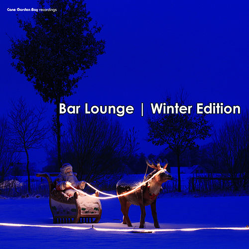 Bar Lounge: Winter Edition by Various Artists