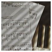 Gymnopédie, No. 1 by Affonso Talyuli
