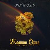 Magnum Opus, Vol. 1 de Keith B Angola