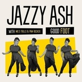 Good Foot by Jazzy Ash