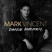 Dance Monkey by Mark Vincent