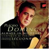 Always in my Heart (Siempre en mi Corazón) de Placido Domingo