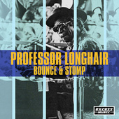 Bounce & Stomp de Professor Longhair