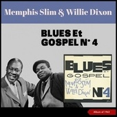 Blues Et Gospel No. 4 (Album of 1962) de Willie Dixon
