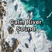 Calm River Sound von Yogamaster