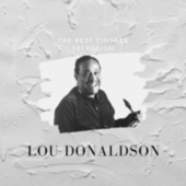 The Best Vintage Selection - Lou Donaldson von Lou Donaldson