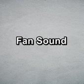 Fan Sound by Brown Noise
