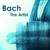 Bach The Artist von Johann Sebastian Bach