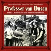 Die neuen Fälle, Fall 24: Professor van Dusen und die Regenbogenmorde von Professor Dr. Dr. Dr. Augustus van Dusen