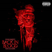 Back In Blood (feat. Lil Durk) by Pooh Shiesty