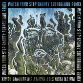 Watch Your Step (Harvey Sutherland Remix) by Disclosure