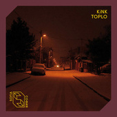 Toplo by KiNK