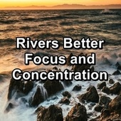 Rivers Better Focus and Concentration von Yoga Flow