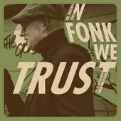 In Fonk We Trust - Live at Lillehammer Mikrobryggeri von Dr Bekken Trio