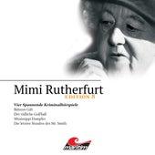 Edition 8: Vier Spannende Kriminalhörspiele von Mimi Rutherfurt