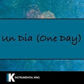 Un Dia (One Day) by Instrumental King (1)