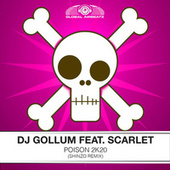 Poison 2k20 (Shinzo Remix) von DJ Gollum