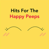 Hits For The Happy Peeps von Various Artists
