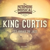 Les Idoles Du Jazz: King Curtis, Vol. 2 de King Curtis