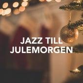Jazz til julemorgen by Various Artists