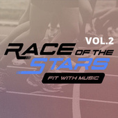 Race of the Stars: Fit with Music Vol. 2 by Various Artists