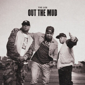 Out The Mud by The Lox