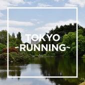 TOKYO - RUNNING - von Various Artists