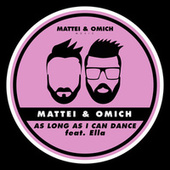 As Long As I Can Dance by Mattei