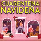 CUARENTENA NAVIDEÑA by Various Artists