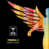 There's A Light by Terminal II