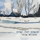 Pray for Peace de Rita Wilson