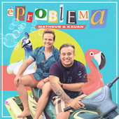 É Problema by Matheus & Kauan