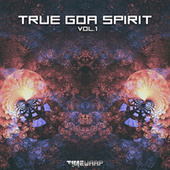 True Goa Spirit, Vol. 1 by Goa Doc