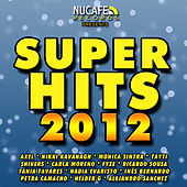 Super Hits 2012 de Various Artists