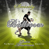 Strictly Ballroom Latin American de Various Artists