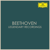 Beethoven Legendary Recordings by Ludwig van Beethoven